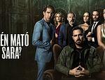 Todo lo que necesitas saber sobre Quién Mató a Sara (Netflix) published in TV, películas y series