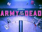 Mirá el tráiler de Army of the Dead, película de zombis de Zack Snyder published in TV, películas y series