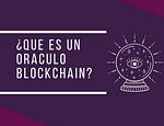 ¿Qué es un Oraculo Blockchain? publicado en Crypto